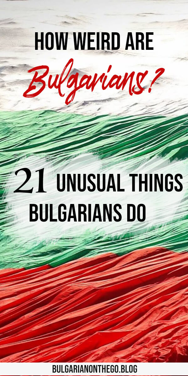 weird things bulgarians do pin